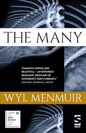 The Many by Wyl Menmuir was a worthy contender for the Booker Prize