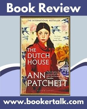 Front cover of The Dutch House by Ann Patchett, an intense modern version of a fairy tale
