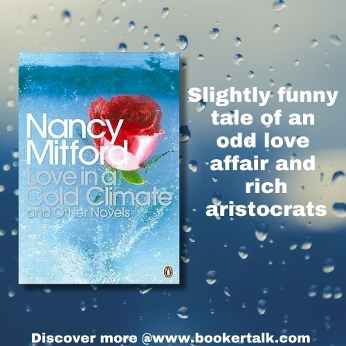 Cover of Love in a Cold Climate, a disappointing tale by Nancy Mitford