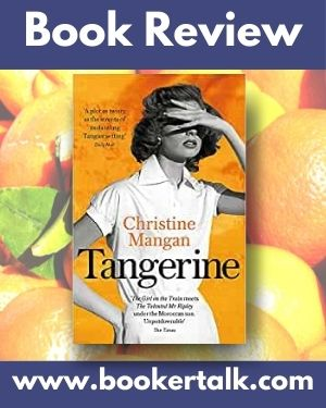 Cover of Tangerine, a psychological thriller by Christine Mangan
