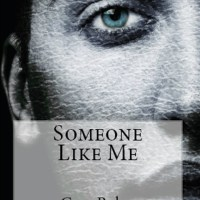 Someone Like Me by Greg Bolen