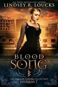 Blood Song by Lindsey R. Loucks