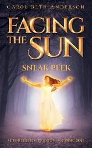 Facing the Sun - Sneak Peek by Carol Beth Anderson