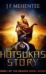 Hotsuka's Story by J F Mehentee