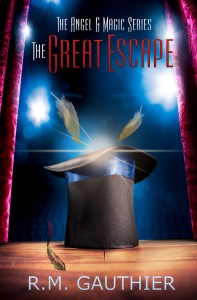 The Great Escape (The Angels & Magic Series Book 0) by R.M. Gauthier