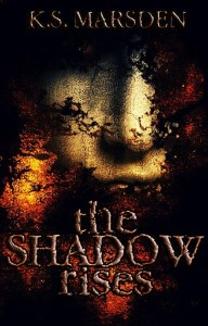 The Shadow Rises (Witch-Hunter #1) by K.S. Marsden