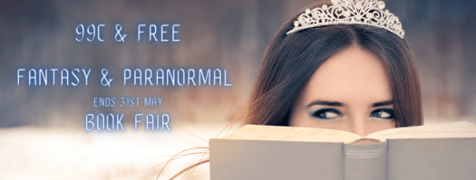 A princess reading  and the words: 99c and Free Fantasy and Paranormal Book fair. But watch out this Magic May books promotion ends May 31 (which is actually sensible)