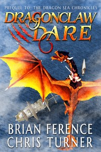Dragonclaw Dare by Brian Ference and Chris Turner