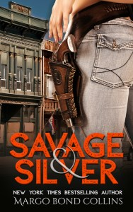 Savage & Silver by Margo Bond Collins