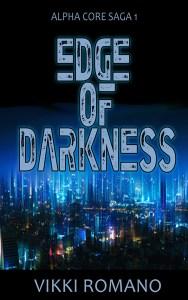 Edge of Darkness by Vikki Romano