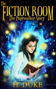 The Fiction Room: A Pagewalker Fantasy Story by H. Duke