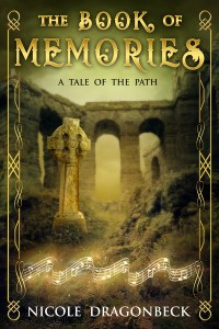 The Book of Memories (A Tale of the Path) by Nicole DragonBeck
