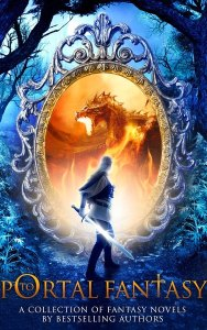 The Portal to Fantasy Anthology by Lisa Blackwood (Portal to Fantasy)