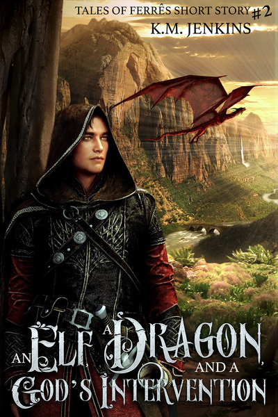 An Elf, a Dragon, and a God's Intervention Cover