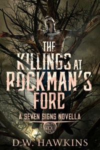 The Killings at Rockman's Ford by D.W. Hawkins
