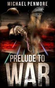Prelude to War by Michael Penmore