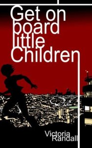 Get on board little children by Victoria Randall