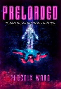 Preloaded by Phoenix Ward