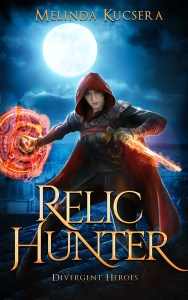 Relic Hunter by Melinda Kucsera