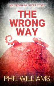 The Wrong Way by Phil Williams