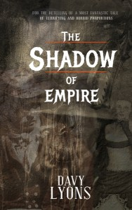 The Shadow of Empire Issue #1 by Davy Lyons