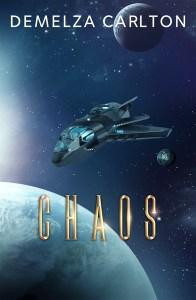 Chaos by Demelza Carlton