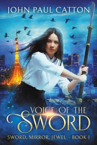 Voice of the Sword  by John Paul Catton