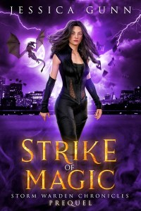 Strike of Magic: Storm Warden Chronicles Prequel by Jessica Gunn