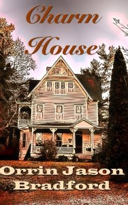 Charm house by Orrin Jason Bradford