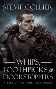Whips, Toothpicks, & Doorstoppers by Stevie Collier