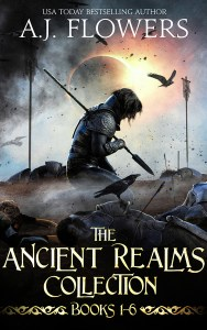 Ancient Realms Collection of Epic Fantasy Tales by A.J. Flowers