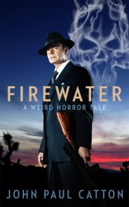 Firewater by John Paul Catton