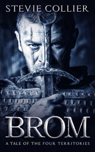 Brom (A Dark Tale from the Four Territories) by Stevie Collier