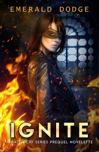 Ignite by Emerald Dodge