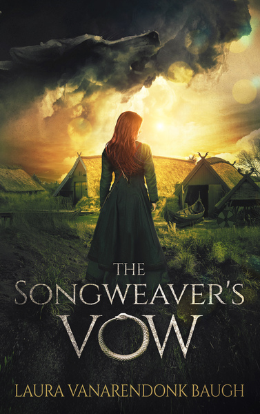 The Songweaver's Vow by Laura VanArendonk Baugh