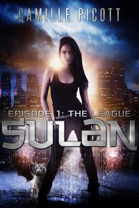 The League (Sulan, Episode 1) by Camille Picott