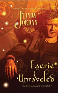 Faerie Unraveled by Linda Jordan
