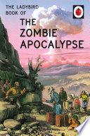 Ladybird Book of the Zombie Apocalypse