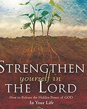 STRENGTHEN YOURSELF/LORD SG