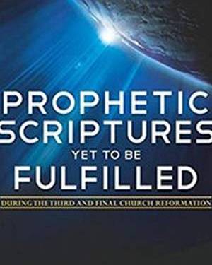 PROPHETIC SCRIPTURES YET TO BE
