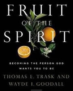 FRUIT OF THE SPIRIT THE