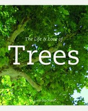 Life & Love of Trees