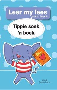 Leer my lees: Vlak 2 Boek 9 : Tippie soek 'n boek