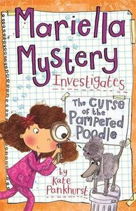 Mariella Mystery Investigates 4 : The Curse of the Pampered Poodle