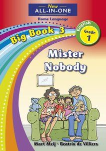New All-in-One Grade 1 English Home Language Big Book 3 : Mister Nobody
