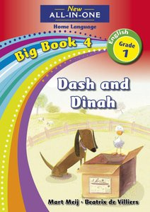 New All-in-One Grade 1 English Home Language Big Book 4 : Dash and Dinah