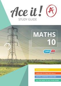 Ace It! - Mathematics - Gr 10