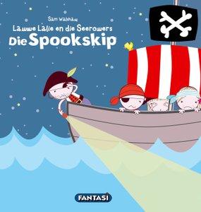 Lawwe Lalie: die spookskip