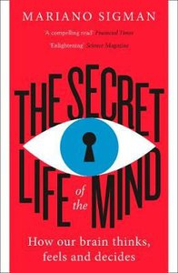 SECRET LIFE OF THE MIND