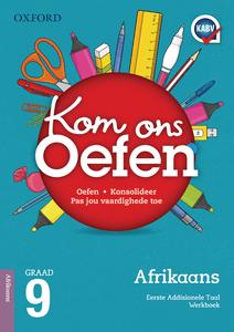 Oxford Kom Ons Oefen Afrikaans EAT Graad 9 Oefenboek